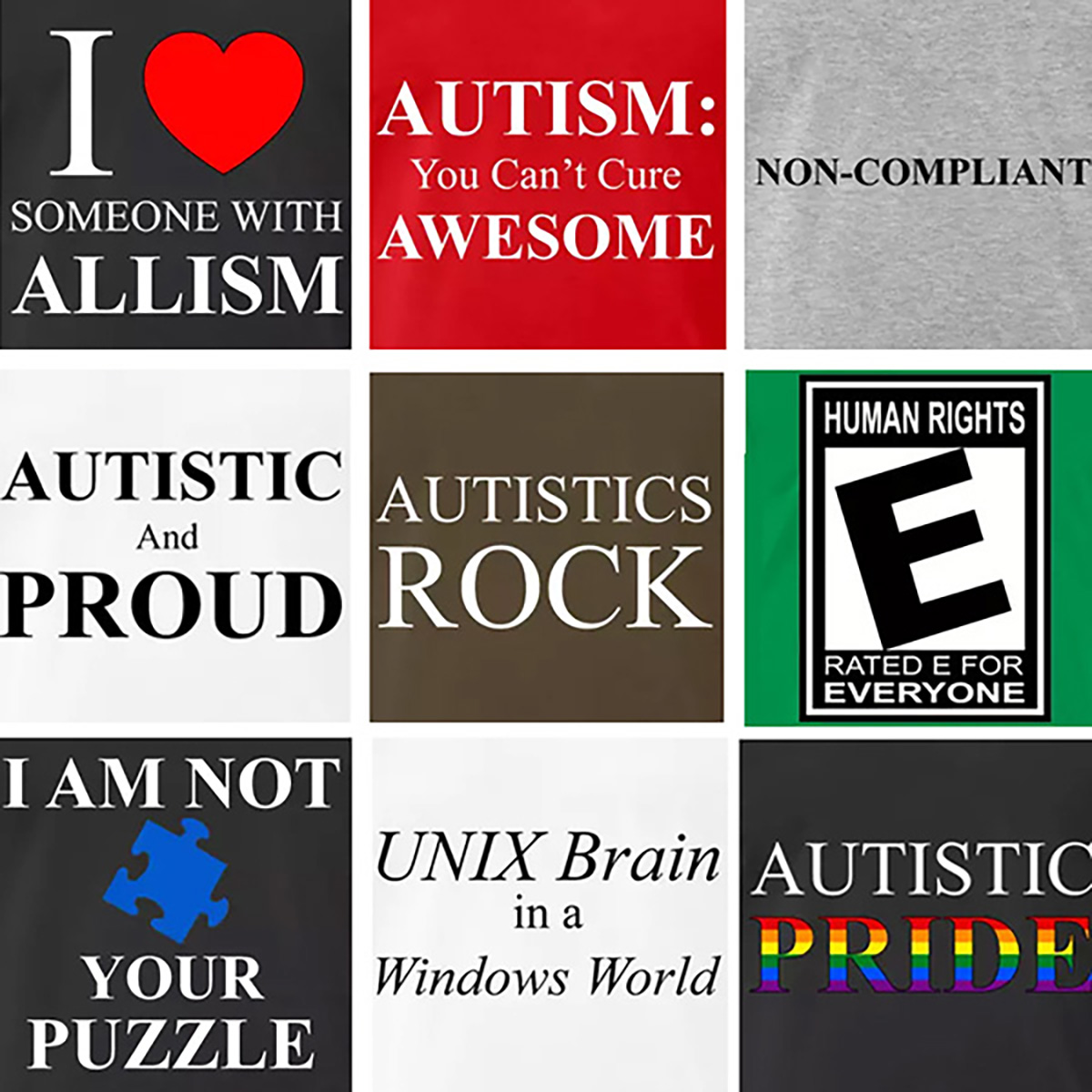 Image features a block of 9 tshirt designs featuring a variety of autistic pride and human rights designs.